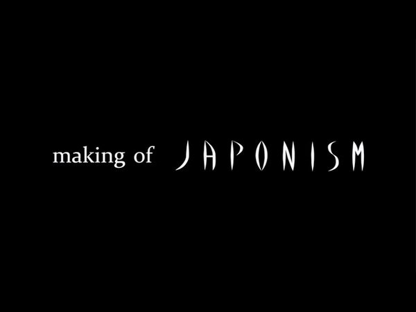 making ofJAPONISM01